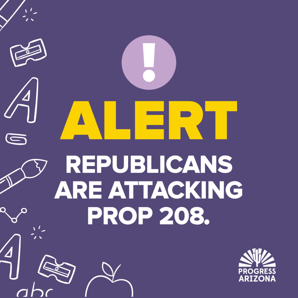 ALERT: Republicans are attacking Prop 208/